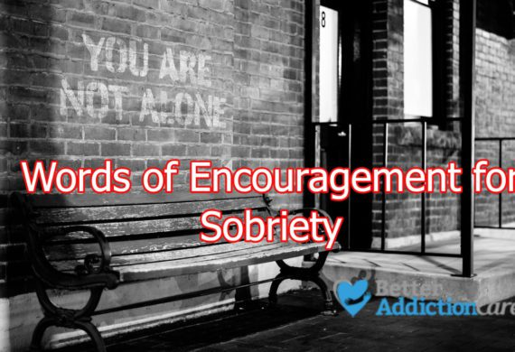 Words of Encouragement for Sobriety